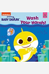 Baby Shark: Wash Your Hands! Kindle Edition