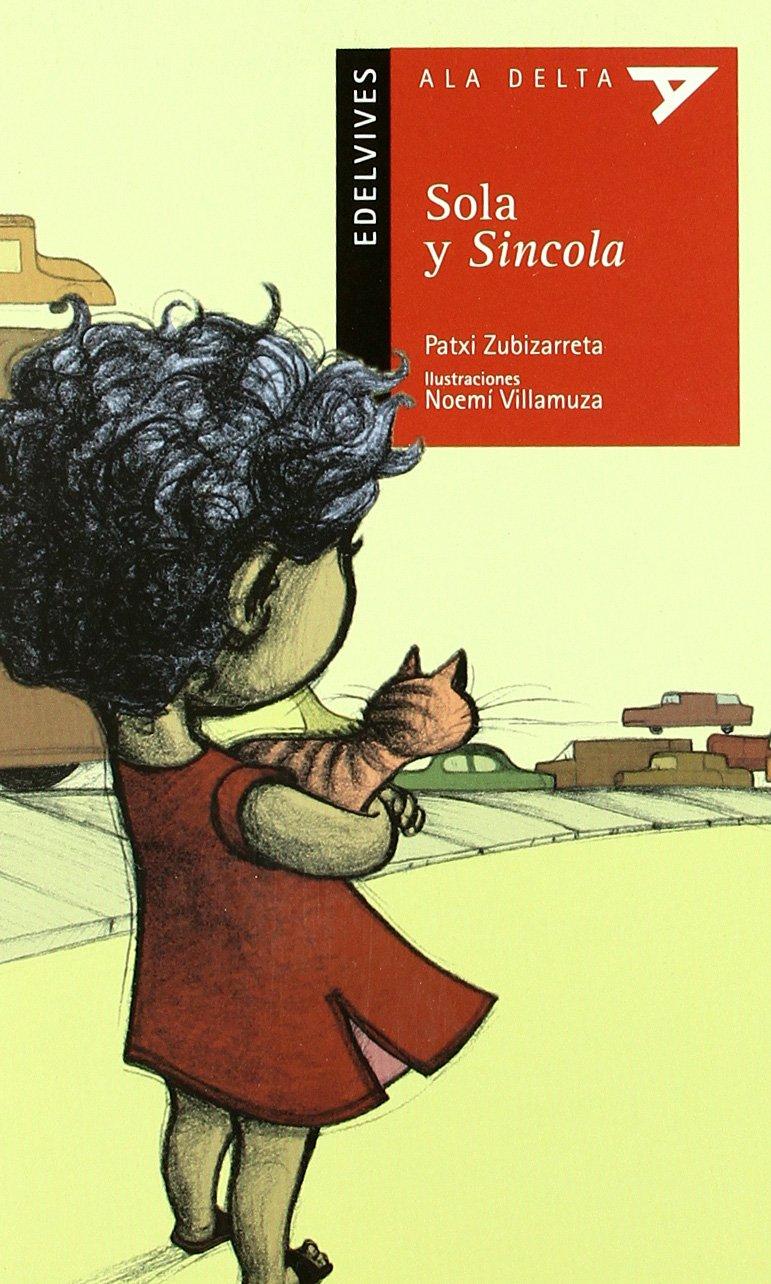 Sola y Sincola (Ala Delta - Serie roja)