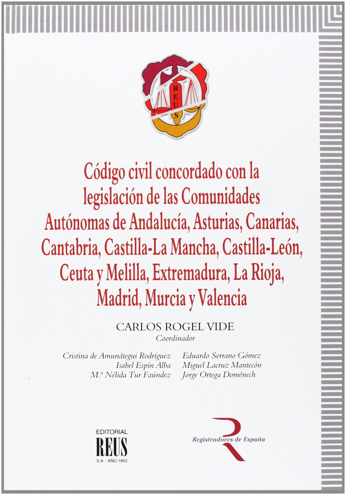 Código civil concordado con la legislación de las Comunidades ...