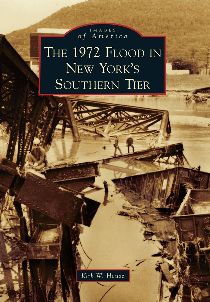 Download The 1972 Flood in New York's Southern Tier (Images of America) ebook