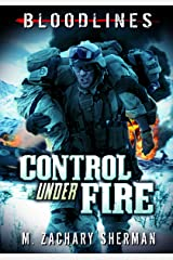 Control Under Fire (Bloodlines) Library Binding