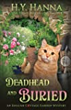 Deadhead and Buried: The English Cottage Garden Mysteries - Book 1