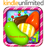 Candy Crush: The Pro's Tips & Secrets Guide