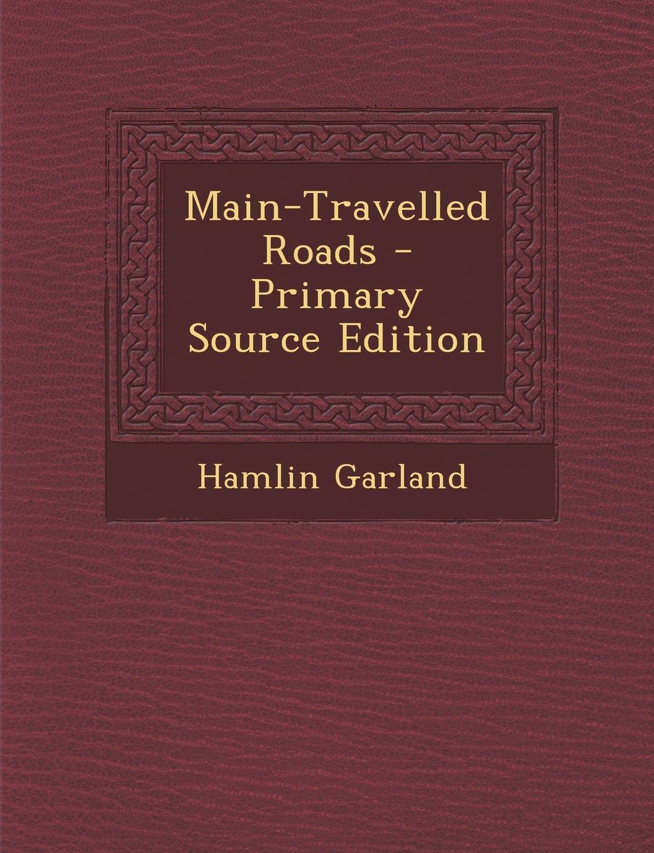 Main-Travelled Roads pdf epub