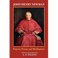 John Henry Newman: Poems, Prayers and Meditations