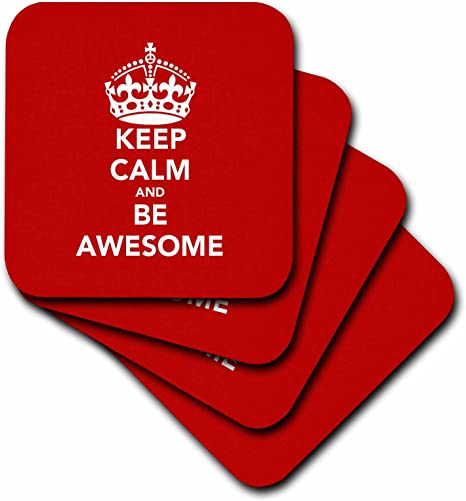 Amazon Com 3drose Cst 123113 3 Keep Calm And Be Awesome Red Ceramic Tile Coasters Set Of 4 Home Kitchen