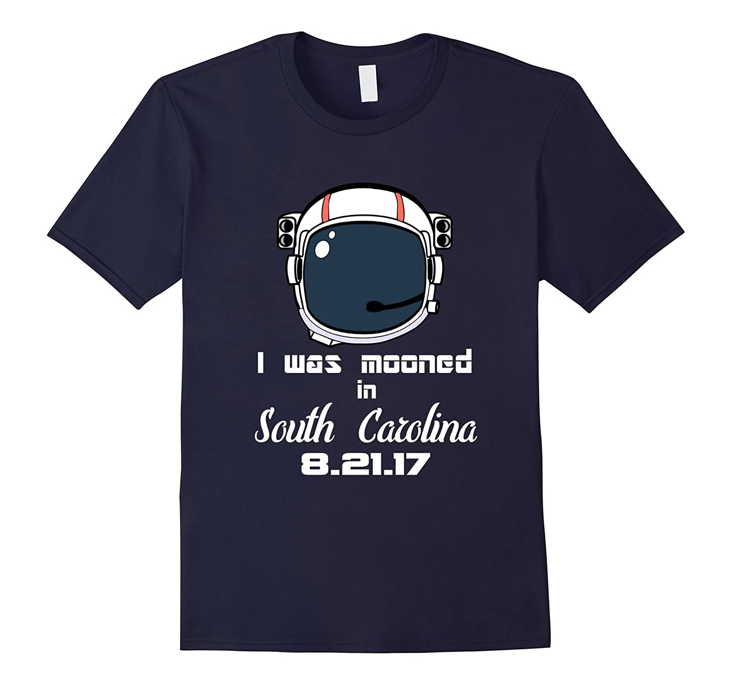 2017 Total Solar Eclipse t-shirt South Carolina I Was Mooned-TH