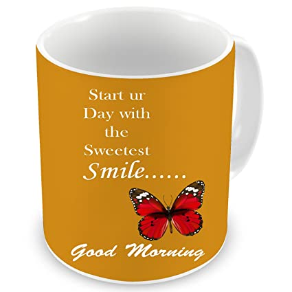 Buy Factorywala Start Your Day With The Sweetest Smile Good Morning