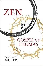 Zen and the Gospel of Thomas (English Edition)