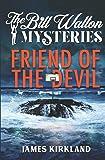 Friend of the Devil (The Bill Walton Mysteries)