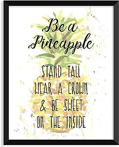 Serif Design Studios Be A Pineapple - Unframed Art Print Poster or Greeting Card