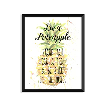Amazon.com: Be A Pineapple, Inspirational Quote, Minimalist Poster ...
