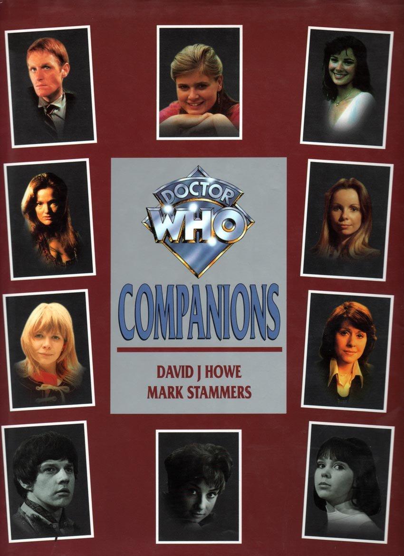 Doctor Who Companions: Amazon co uk: David J Howe, Mark