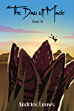 The Dao of Magic: Book 4: A Western Cultivation Series