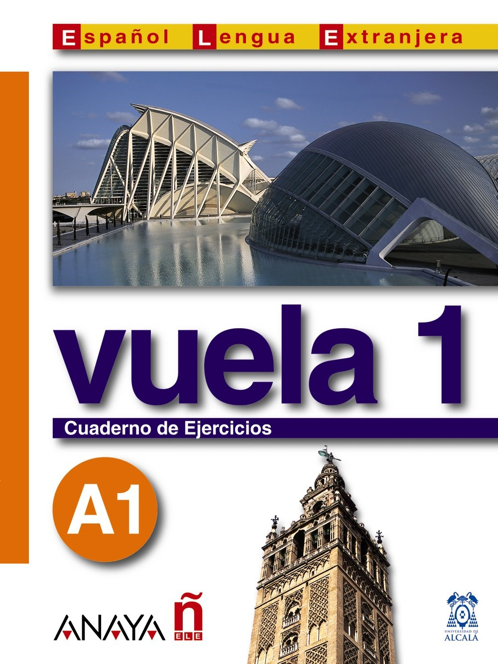 Vuela 1 / Fly 1: Cuaderno de ejercicios A1 / Workbook A1 (Espanol Lengua Extranjera / Spanish As Foreign Language) (Spanish Edition) pdf epub
