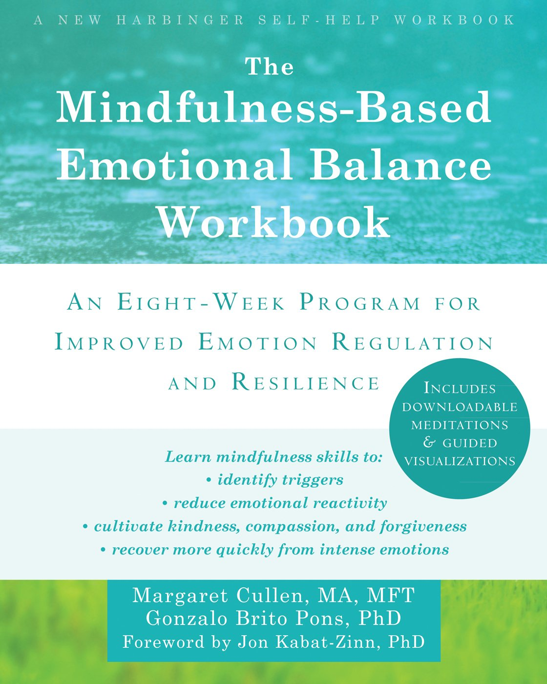 The Mindfulness-Based Emotional Balance Workbook: An Eight-Week ...