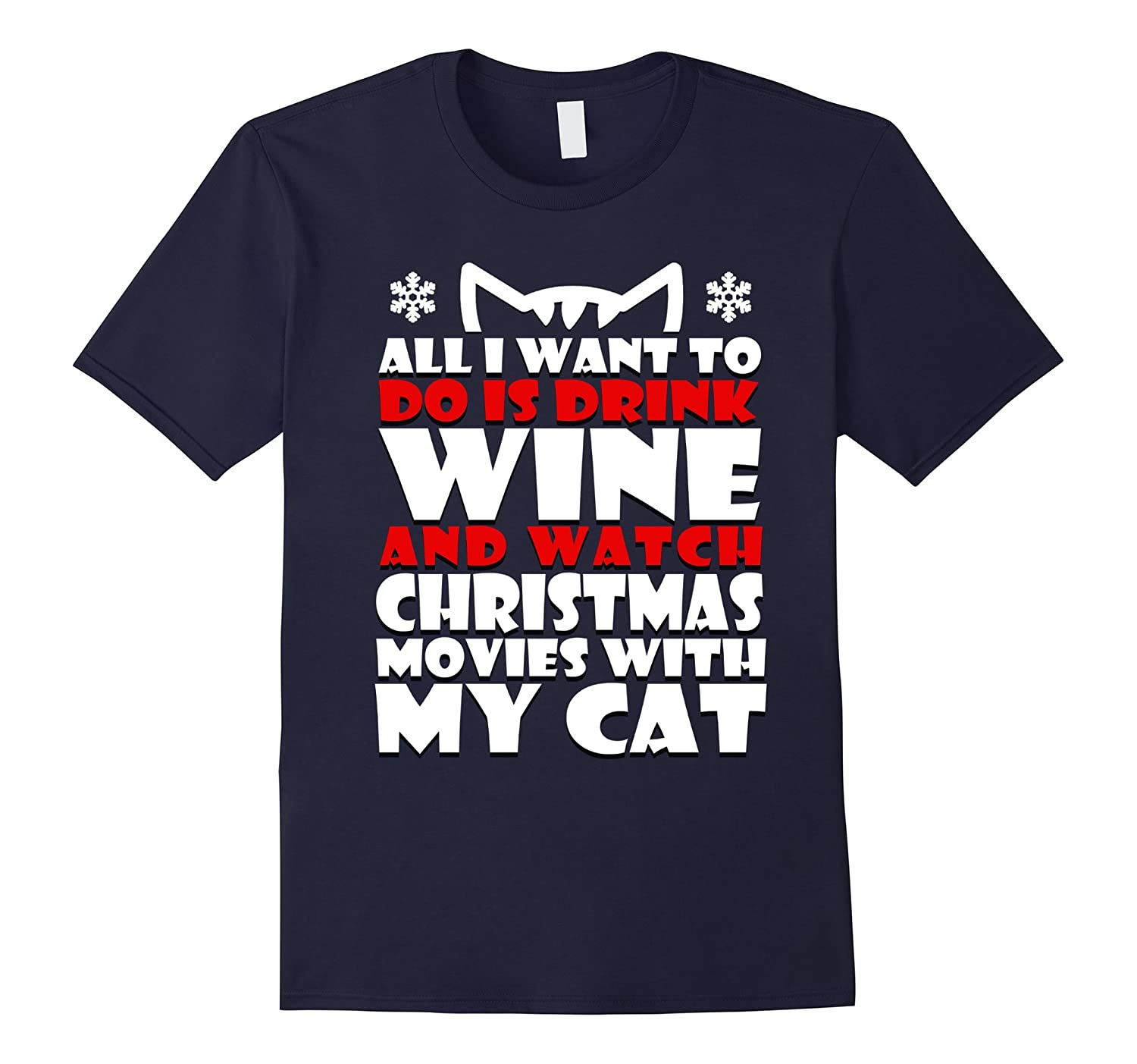 All I Want to Do is Drink Wine and Watch Christmas Movies-BN