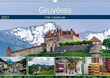 Gruyères, cité médiévale Calendrier mural 2021 DIN A3 horizontal