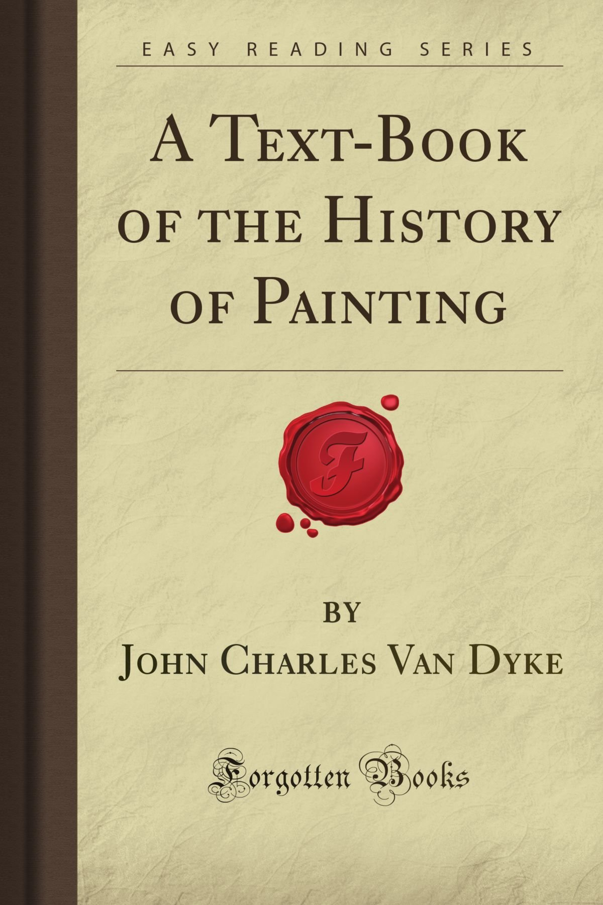 Download A Text-Book of the History of Painting (Forgotten Books) pdf