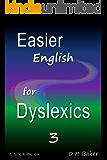 Easier English for Dyslexics 3: Z,  S,  V,  F,  PH,  GH