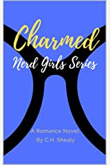 Charmed (Nerd Girls Series Book 1) Kindle Edition