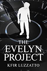 The Evelyn Project Kindle Edition