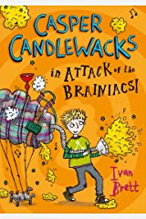 Casper Candlewacks in Attack of the Brainiacs! (Casper Candlewacks, Book 3) Kindle Edition