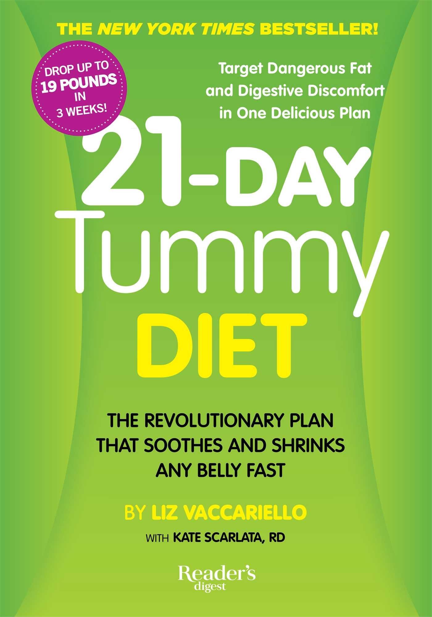 21-Day Tummy Diet: A Revolutionary Plan that Soothes and Shrinks Any Belly  Fast: Liz Vaccariello, Kate RD Scarlata: 9781621452041: Amazon.com: Books