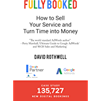 Fully Booked: How to Sell Your Service and Turn Time into Money (English Edition)
