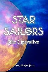 Star Sailors: The Operative Kindle Edition