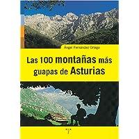 Las 100 montañas más guapas de Asturias (Asturias Libro a Libro (2ª época))