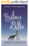 Silver Bells (Sweet Town Clean Historical Western Romance Book 8)