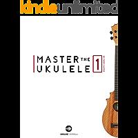 Master The Ukulele 1 (English Edition)