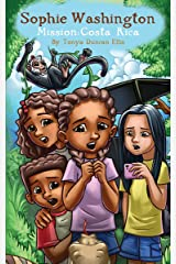 Sophie Washington: Mission Costa Rica Kindle Edition