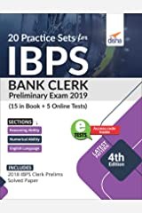 20 Practice Sets for IBPS Bank Clerk 2019 Preliminary Exam - 15 in Book + 5 Online Tests 4th Edition Paperback