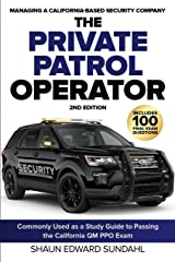 The Private Patrol Operator: Managing a California-Based Security Company Paperback