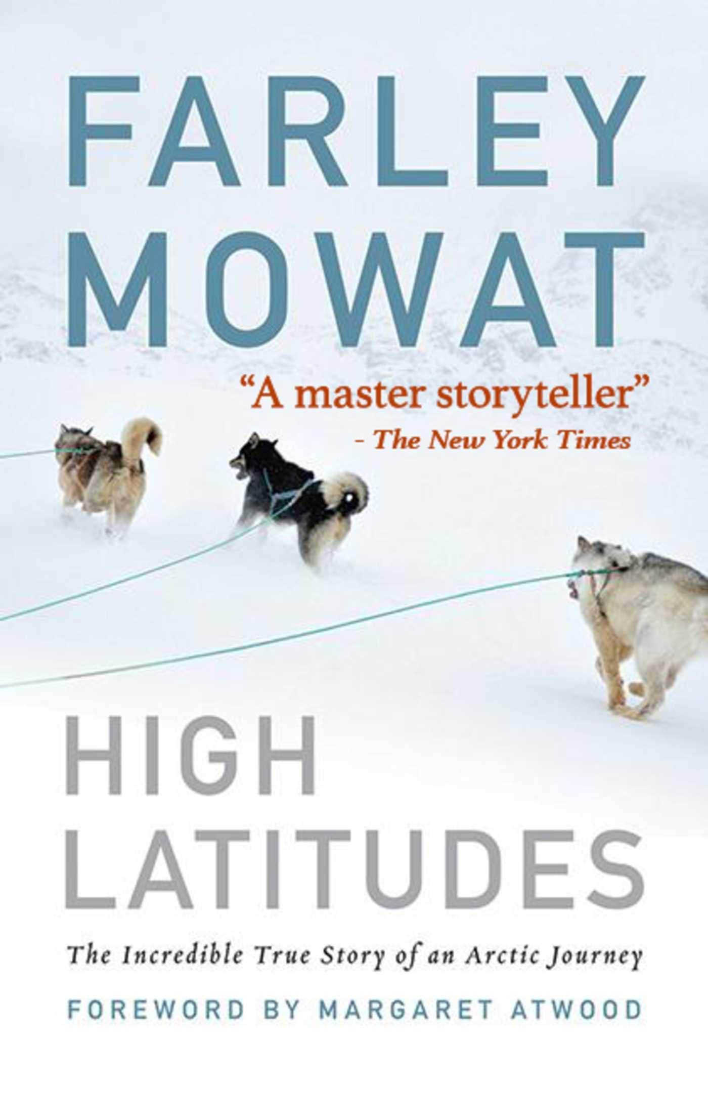 High Latitudes: The Incredible True Story of an