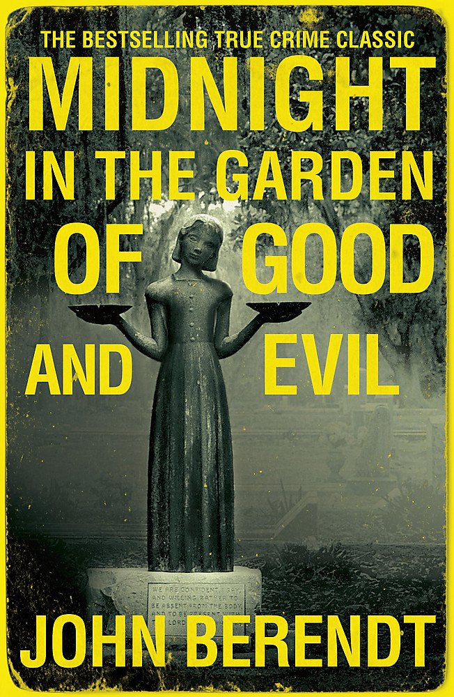 Midnight In The Garden Of Good And Evil Amazon Co Uk Berendt John 9780340992852 Books