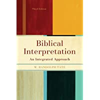 Biblical Interpretation: An Integrated Approach