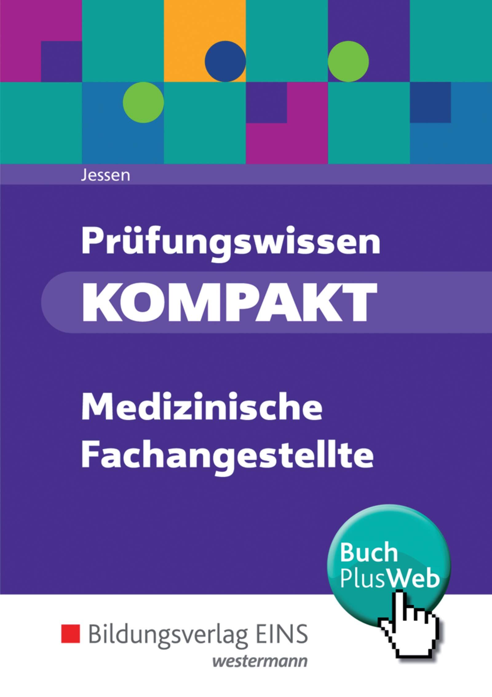 Prufungswissen Kompakt Medizinische Fachangestellte Schulerband Amazon De Jessen Andrea Bucher