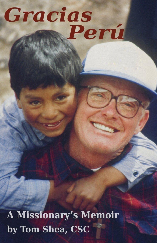 Gracias Perú: A Missionary's Memoir