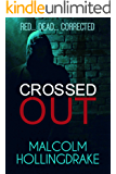 Crossed Out (DCI Bennett Book 6) (English Edition)