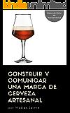 Construir y comunicar una marca de cerveza artesanal (978-987-42-5538-9) (Spanish Edition)