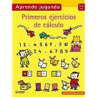 Primeros Ejercicios de Cálculo, 5-6 Años, Colección Aprendo Jugando