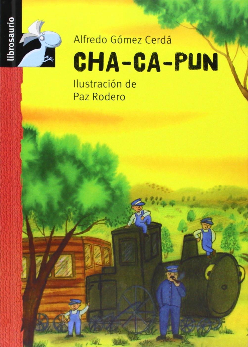 Cha Ca Pun Librosaurio Spanish Edition Alfredo G Mez Cerd  # Muebles Rodero Salamanca