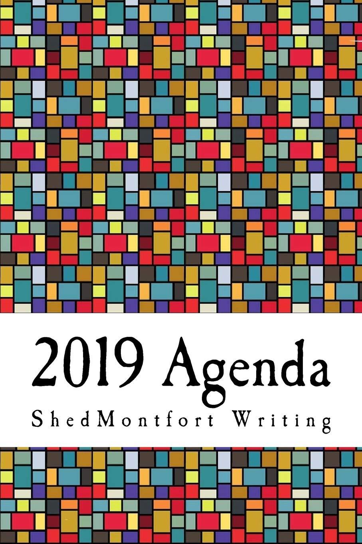 2019 Agenda: ShedMontfort Writing: 9781726126335: Amazon.com ...