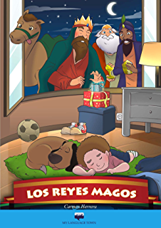 Los Reyes Magos (The Three Wise kings): Tradiciones hispanas (Spanish Edition)