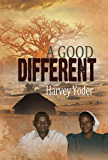 A Good Different (English Edition)