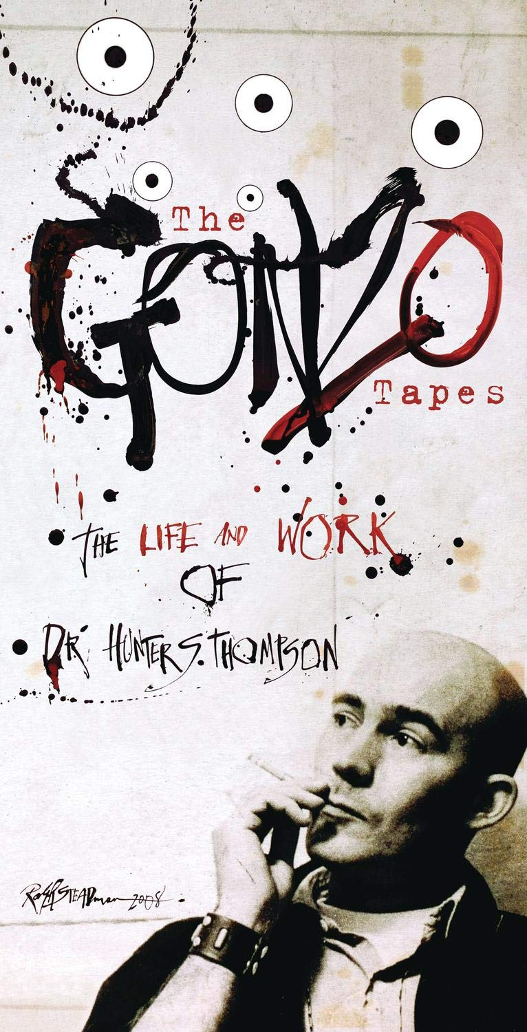 The Gonzo Tapes: The Life And Work Of Dr. Hunter S. Thompson by SHOUT! FACTORY