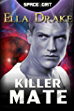 Killer Mate (Space Grit Book 5)